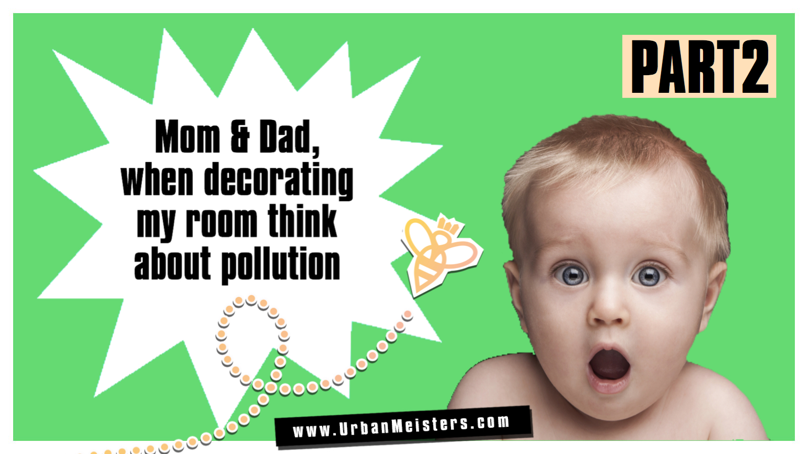 [PODCAST] GREEN Tips for Parents on Pollution Free Kids Room