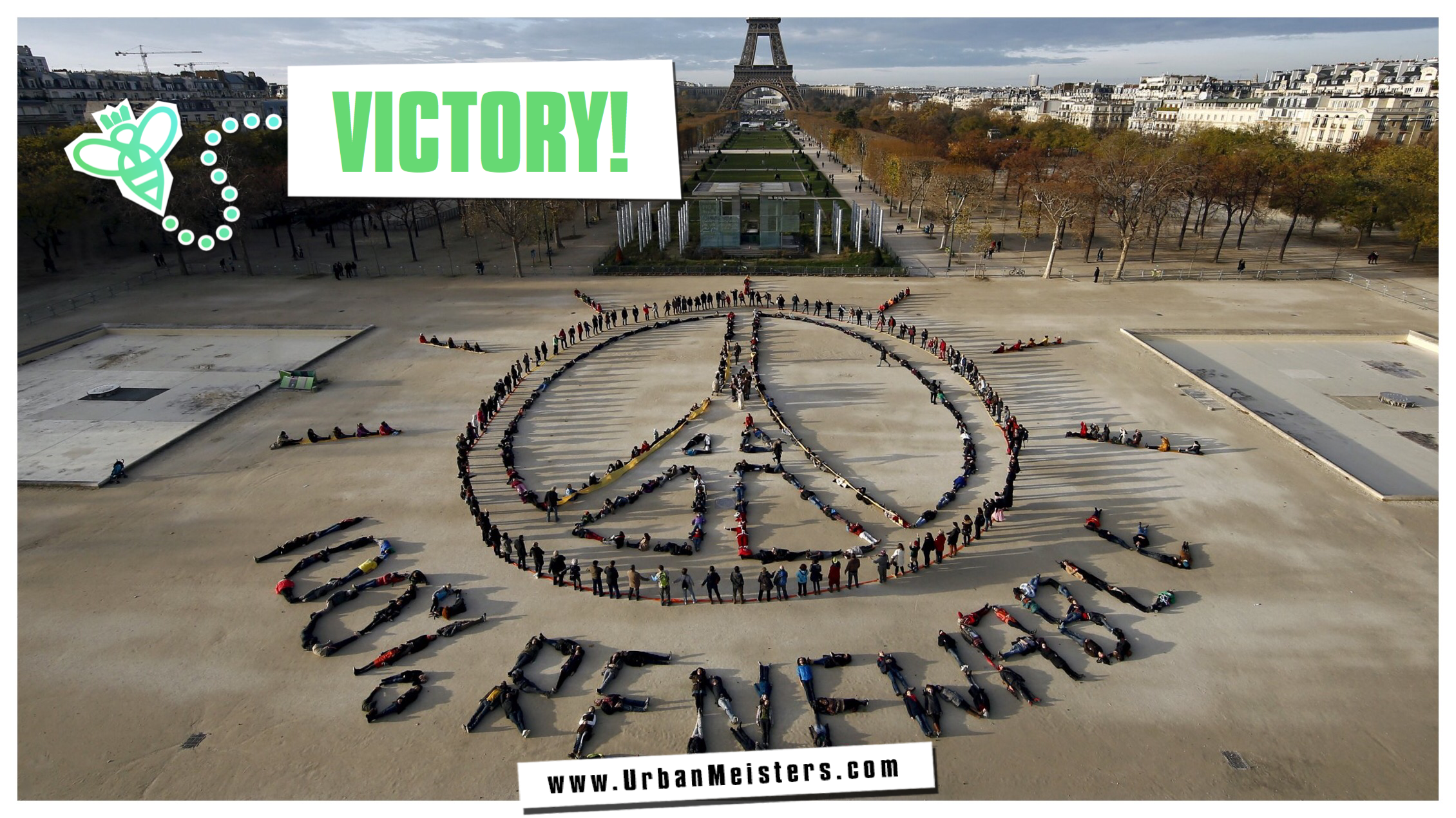 COP21 Victory! Paris Climate change agreement enters into force