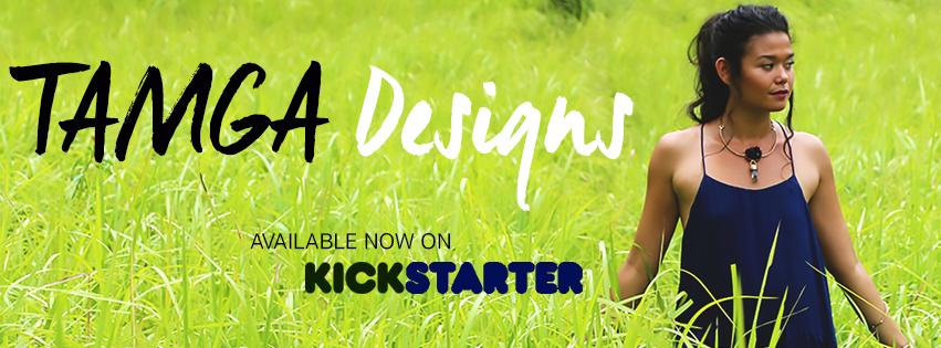 TAMGA Designs Kickstarter